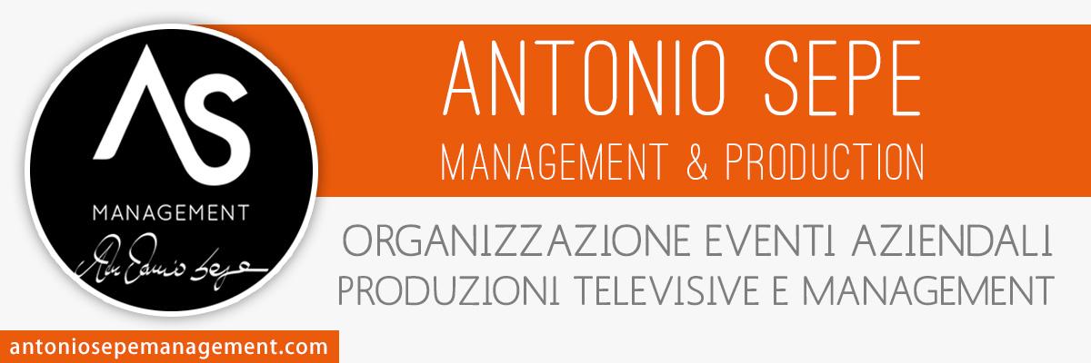 Antonio Sepe Managemente & Production